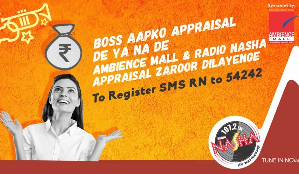 Radio Nasha and Ambience Mall Present 'Radio Appraisal'