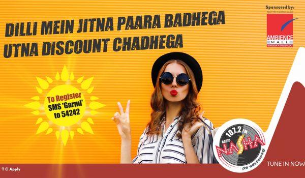 Radio Nasha and Ambience Mall Present 'Jitna Para Badhega Utna Discount Chadhega'